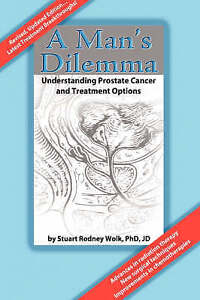 A Man's Dilemma: Understanding Prostate Cancer and Treatment Options