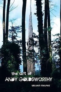 NEW Art of Andy Goldsworthy (Sculptors) by William Malpas