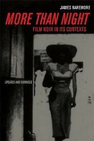 More Than Night - James Naremore (Bath Spa - Film Noir coursebook)