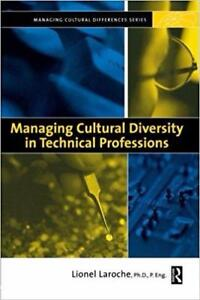 Managing Cultural Diversity in Technical Professions 1st Edition