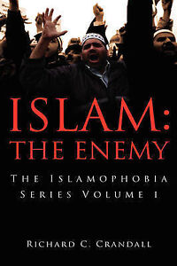 Islam: The Enemy by Crandall, Richard 9781606473078 -Paperback