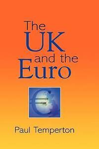 The UK and the Euro, Temperton, Paul, New Book