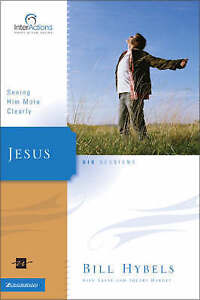 Jesus: Seeing Him More Clearly (Interactions), Very Good Condition Book, Hybels,