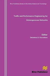 Traffic and Performance Engineering for Heterogeneous Networks (River Publisher