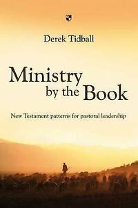 Tidball  Derek-Ministry By The Book  BOOK NEW