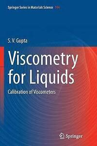 Viscometry for Liquids: Calibration of Viscometers by S. V. Gupta (Paperback,...