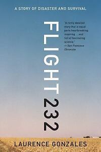Flight-232-A-Story-of-Disaster-and-Survival-by-Laurence-Gonzales-2015