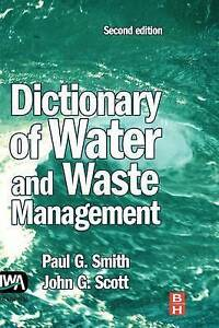 Dictionary of Water and Waste Management, Second Edition