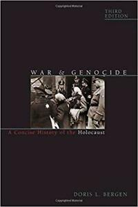 War and Genocide A Concise History of the Holocaust 3rd Edition