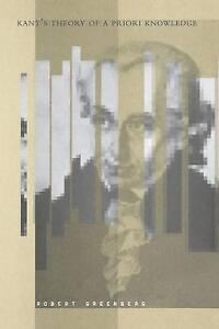USED (VG) Kant's Theory of A Priori Knowledge by Robert Greenberg