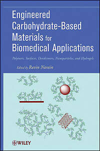 Engineered Carbohydrate–Based Materials for Biomedical Applications, Ravin