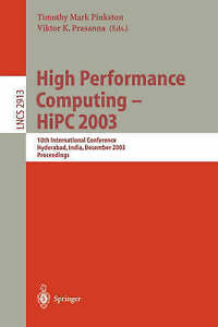 High Performance Computing -- HiPC 2003: 10th International Conference, Hyderaba