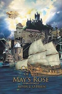 Quest of the May's Rose by O'Brien, Kevin J. -Paperback