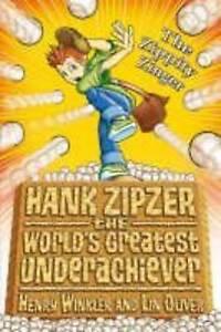 Hank Zipzer The Zippity Zinger by Henry Winkler Lin Oliver Paperback 2008 - Heanor, Derbyshire, United Kingdom - Hank Zipzer The Zippity Zinger by Henry Winkler Lin Oliver Paperback 2008 - Heanor, Derbyshire, United Kingdom