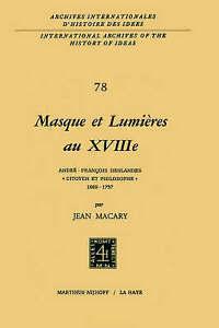 Masque et lumières au XVIIIième siècle: André-François Deslandes, `Citoyen et ph