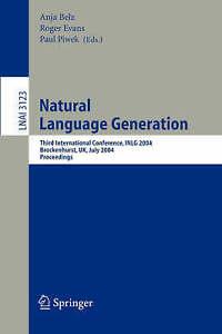 Natural Language Generation: Third International Conference, INLG 2004, Brocken