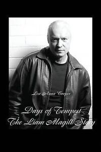 Days of Tempest: The Liam Magill Story by Cooper, Lea Anna