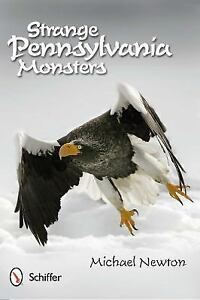 Strange-Pennsylvania-Monsters-by-Michael-Newton-2012-Paperback