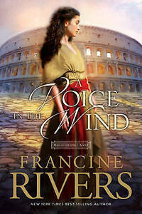 A Voice in the Wind (Mark of the Lion), Rivers, Francine Paperback Book