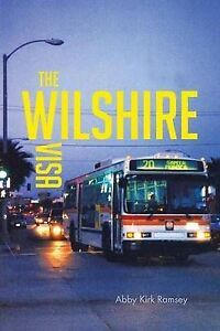 NEW The Wilshire Visa by Abby Kirk Ramsey