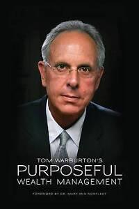 Purposeful Wealth Management by Warburton, Tom -Paperback