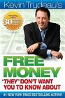 Kevin Trudeau Free Money