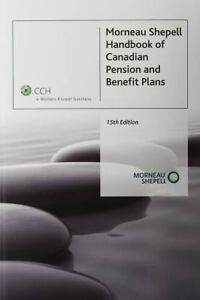 Morneau Shepell Handbook of Cdn Pension and Benefit Plans