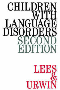 Very Good 1861560265 Paperback Children with Language Disorders 2e Lees, Janet