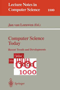 Computer Science Today: Recent Trends and Developments (Lecture Notes in Compute