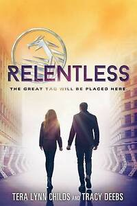 Relentless By Tera Lynn, Childs -Hcover