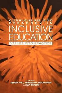 Curriculum and Pedagogy in Inclusive Education: Values into practice, Good Condi