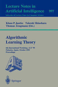Algorithmic Learning Theory: 6th International Workshop-ExLibrary