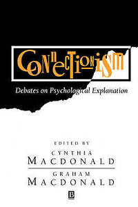 NEW Connectionism: Debates on Psychological Explanation, Volume 2