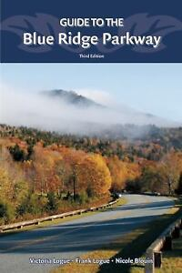 Guide-to-the-Blue-Ridge-Parkway-by-Nicole-Blouin-Frank-Logue-and-Victoria