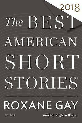 The Best American Short Stories 2018  (ExLib) by Gay,