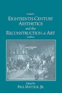 NEW Eighteenth-Century Aesthetics and the Reconstruction of Art