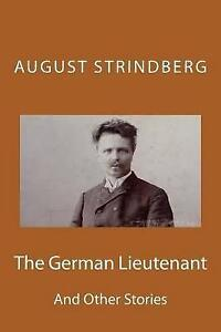 The German Lieutenant: And Other Stories by Strindberg, MR August -Paperback