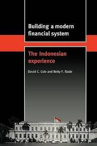 Building a Modern Financial System: The Indonesian Experience (Trade and Develo