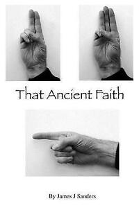 That-Ancient-Faith-by-Sanders-James-J-Paperback
