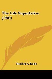 The-Life-Superlative-1907-9781104313487-Paperback