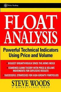 Float Analysis, Steve Woods