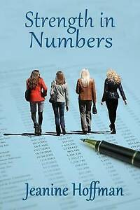 NEW Strength in Numbers by Jeanine Hoffman