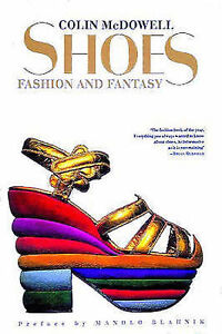 Shoes: Fashion and Fantasy-ExLibrary