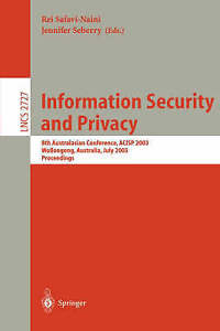 Information Security and Privacy: 8th Australasian Conference, ACISP 2003, Wollo