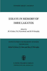 Essays in Memory of Imre Lakatos (Boston Studies in the Philosophy and History o
