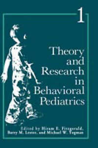 Theory and Research in Behavioral Pediatrics: Volume 1 (Theory &-ExLibrary