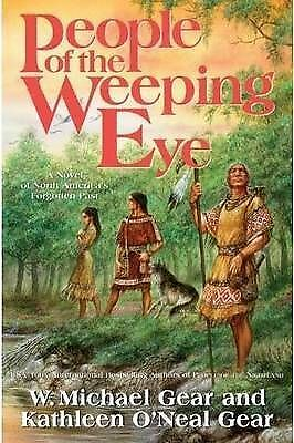 People of the Weeping Eye by W. Michael Gear, Kathleen O'Neal Gear...