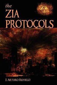 The Zia Protocols Revelo, J. Arturo -Paperback