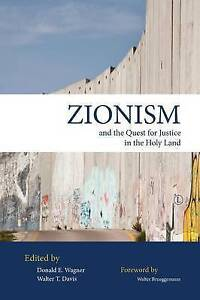 Zionism and the Quest for Justice in the Holy Land by James Clarke & Co Ltd...