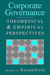 Corporate Governance: Theoretical and Empirical Perspectives-ExLibrary